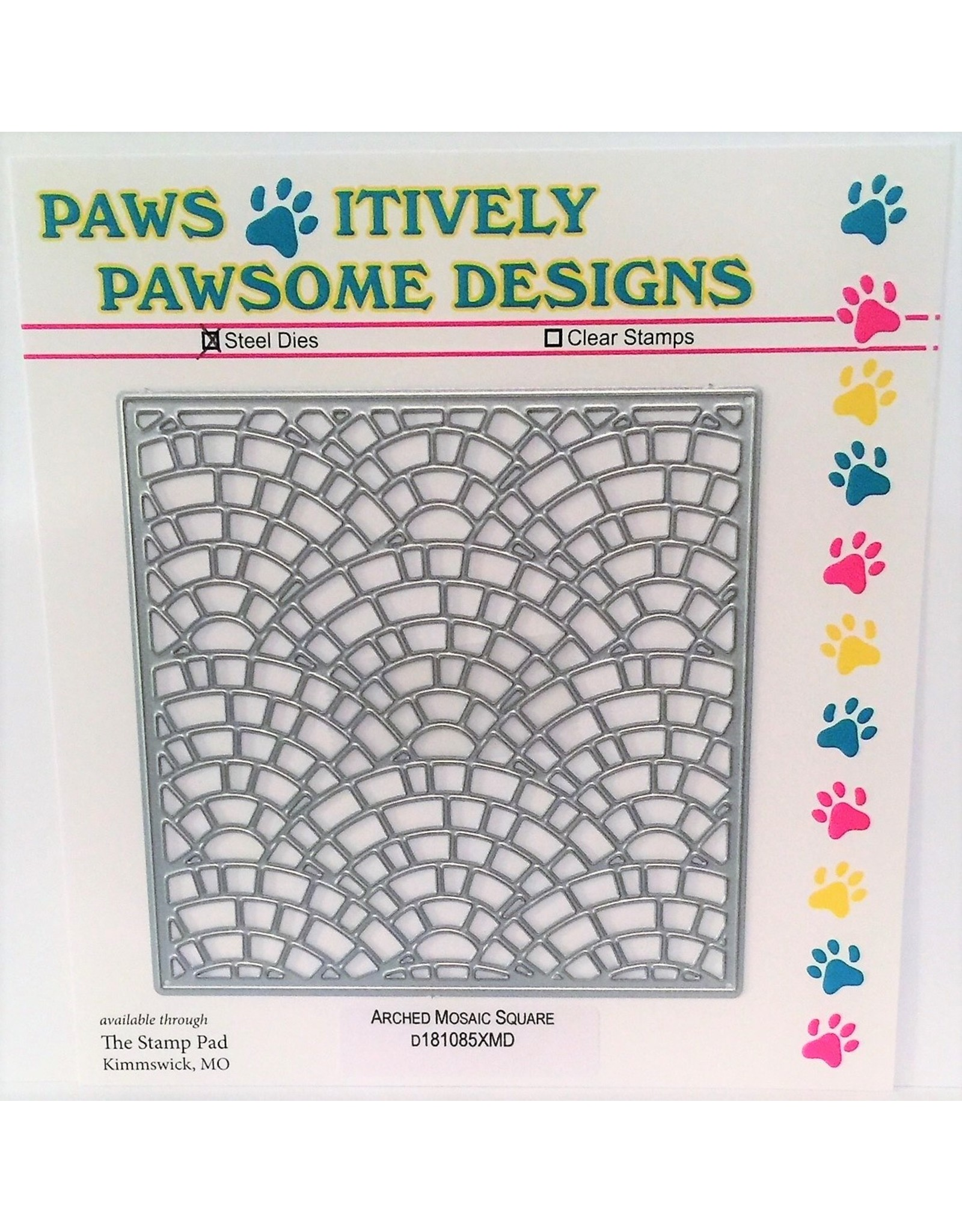Paws-Itively Pawsome Designs Arched Mosaic Square - Die
