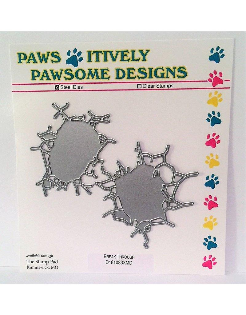 Paws-Itively Pawsome Designs Break Through - Die