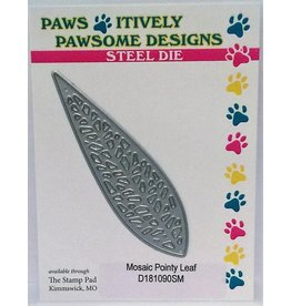 Paws-Itively Pawsome Designs Mosaic Pointy Leaf - Die