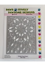 Paws-Itively Pawsome Designs Quilted Floral Panel - Die
