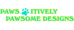 Paws-Itively Pawsome Designs