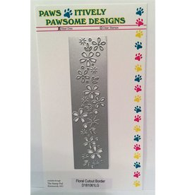 Paws-Itively Pawsome Designs Floral Cutout Border - Die