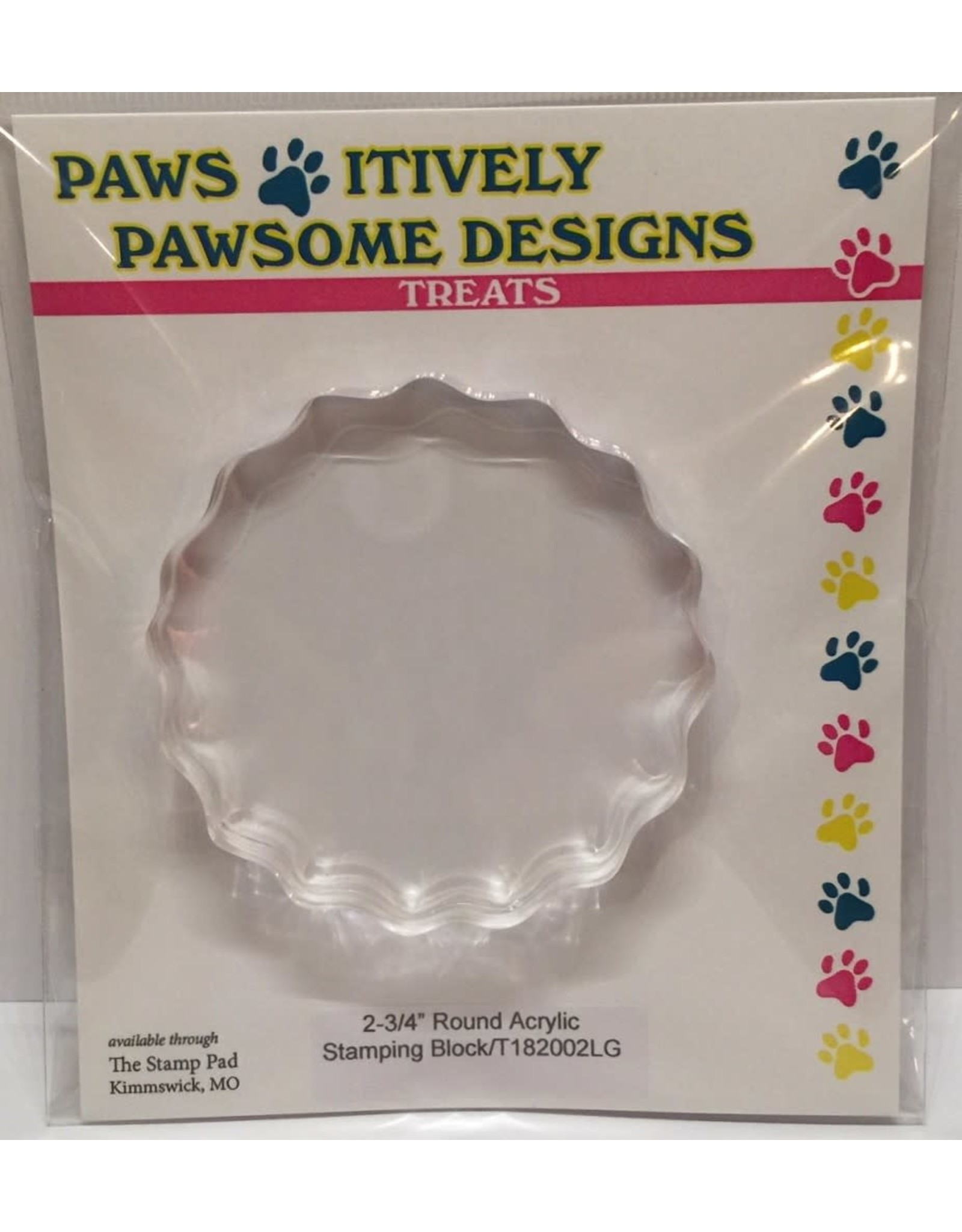 "Paws-Itively Pawsome Designs Round  (2-3/4"") Acrylic Stamping Block"
