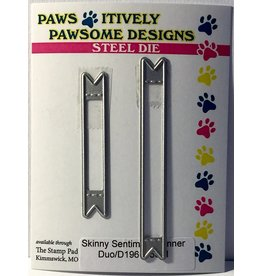 Paws-Itively Pawsome Designs Skinny Sentiment Banner Duo - Die