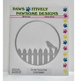 Paws-Itively Pawsome Designs On the Fence Post - Die