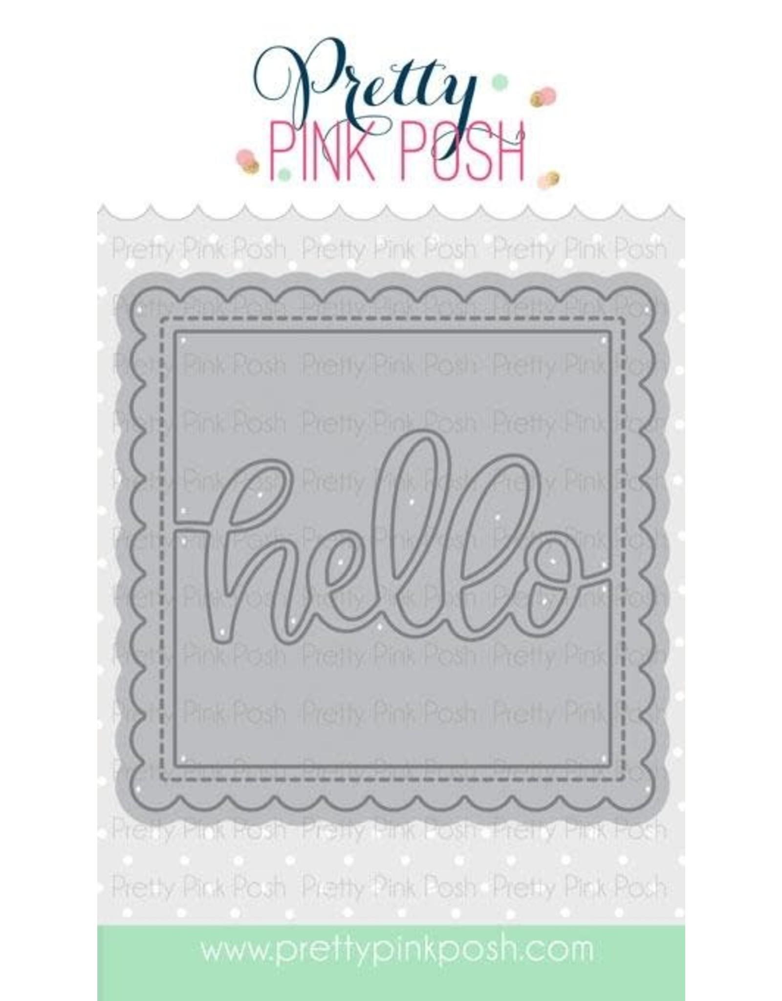 Pretty Pink Posh Hello - Shaker Die