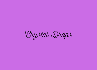 Crystal Drops