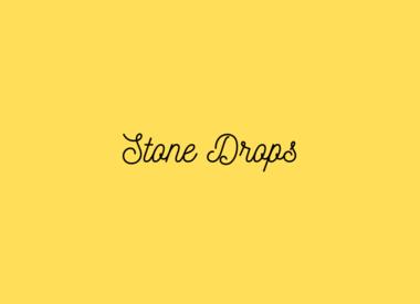 Stone Drops