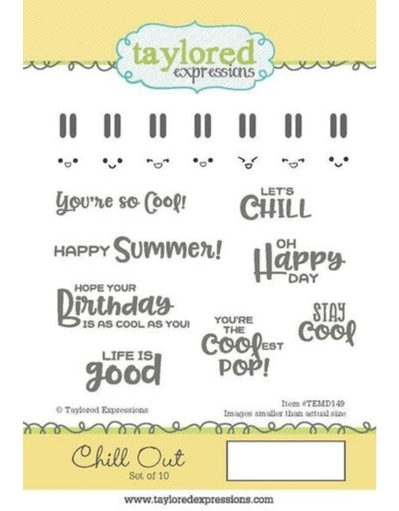 Taylored Expressions Chill Out - Cling Stamps