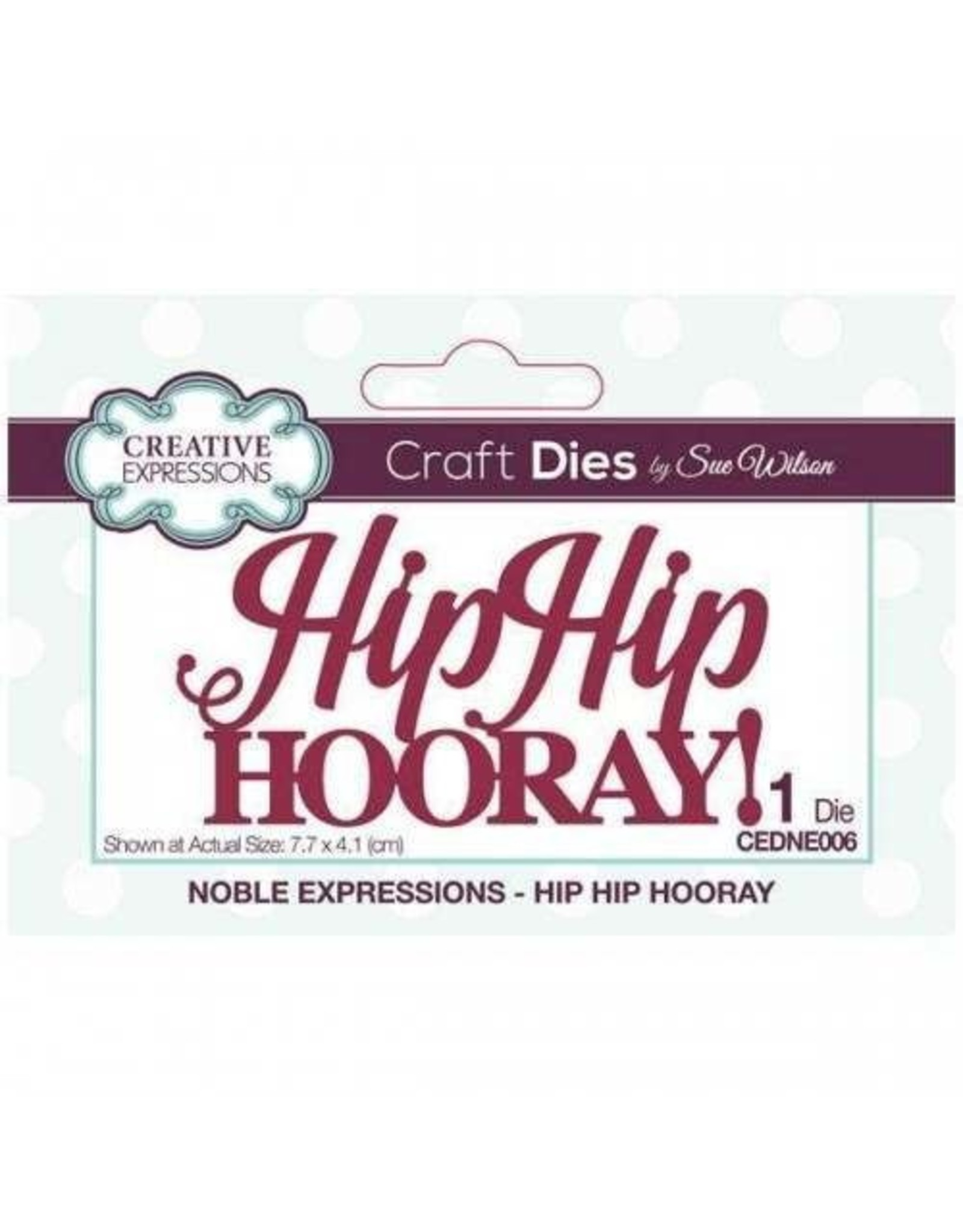 Creative Expressions Hip Hip Hooray - Noble Expressions Die