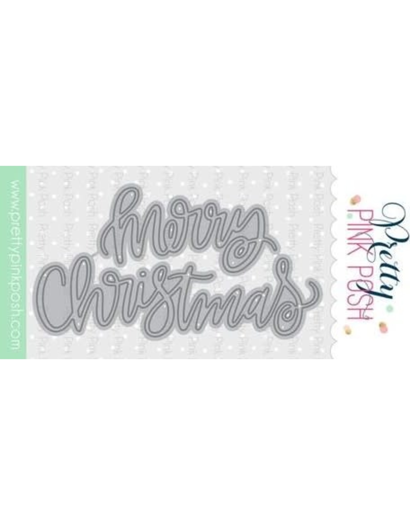 Pretty Pink Posh Merry Christmas Script - Die Set