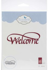 Elizabeth Craft Designs Welcome - Die