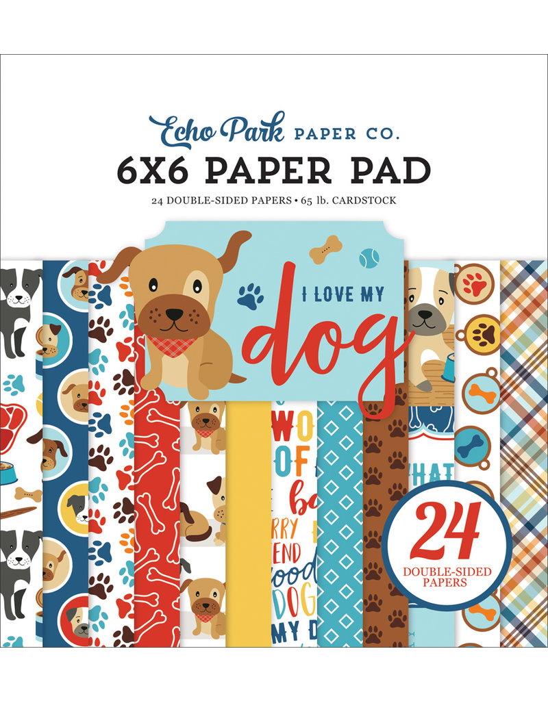Echo Park I Love My Dog - 6x6 Paper Pad