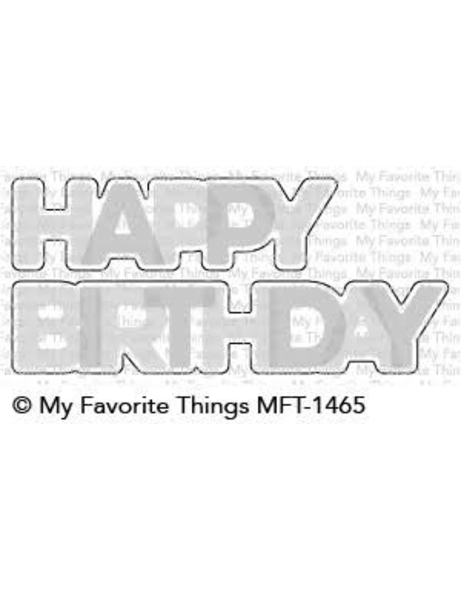 My Favorite Things Happy Birthday Blend - Die Set