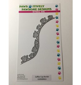 Paws-Itively Pawsome Designs Coffee Cup Border Die