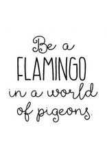 Verses Rubber Stamps Co. Be A Flamingo - Cling Stamp
