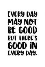 Good In Every Day - Cling Stamp