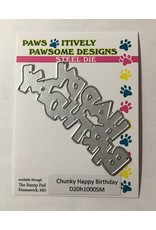 Paws-Itively Pawsome Designs Chunky Happy Birthday - Die