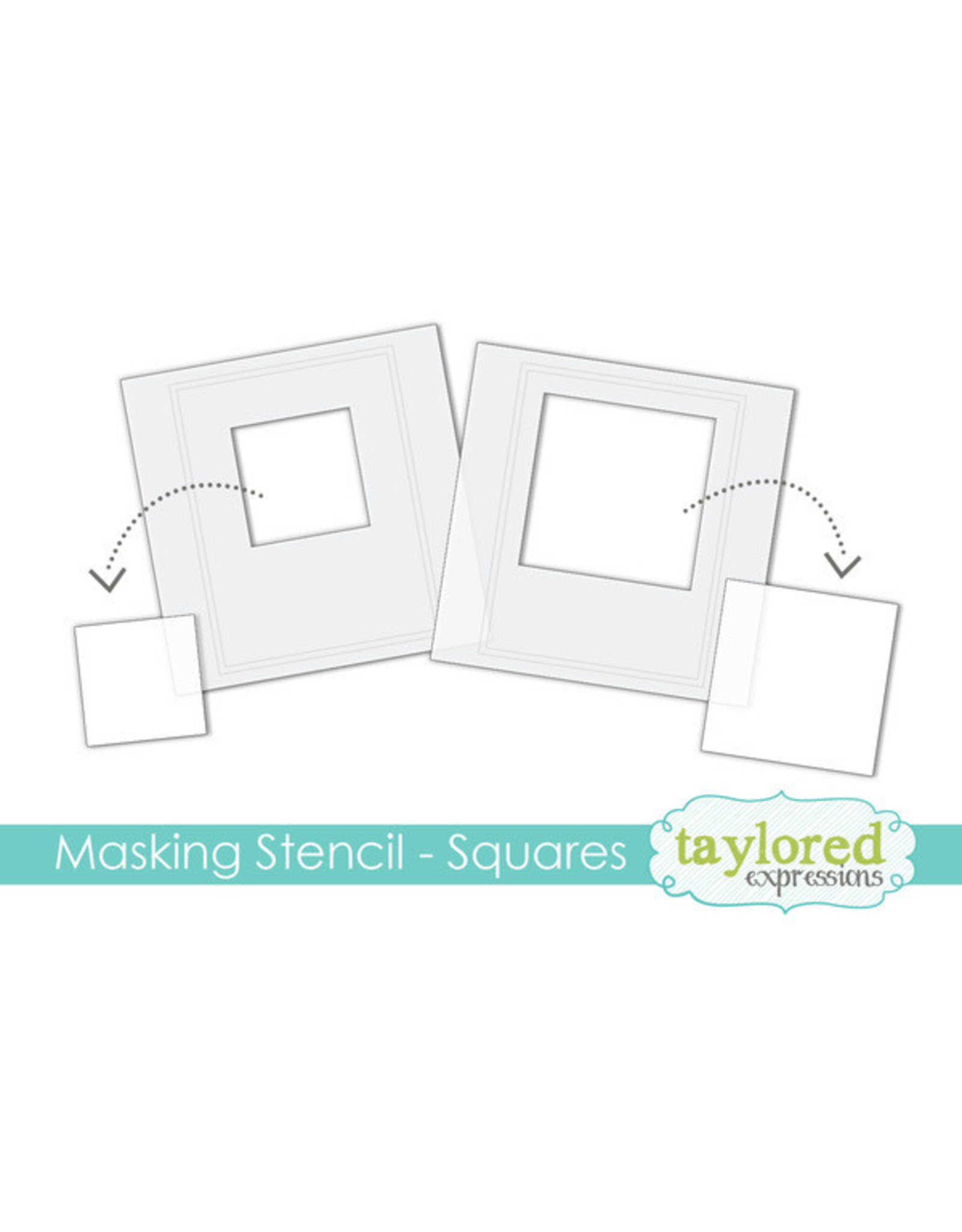Taylored Expressions Squares - Masking Stencil