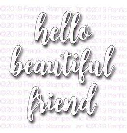 Frantic Stamper Inc Hello Beautiful Friend - Dies