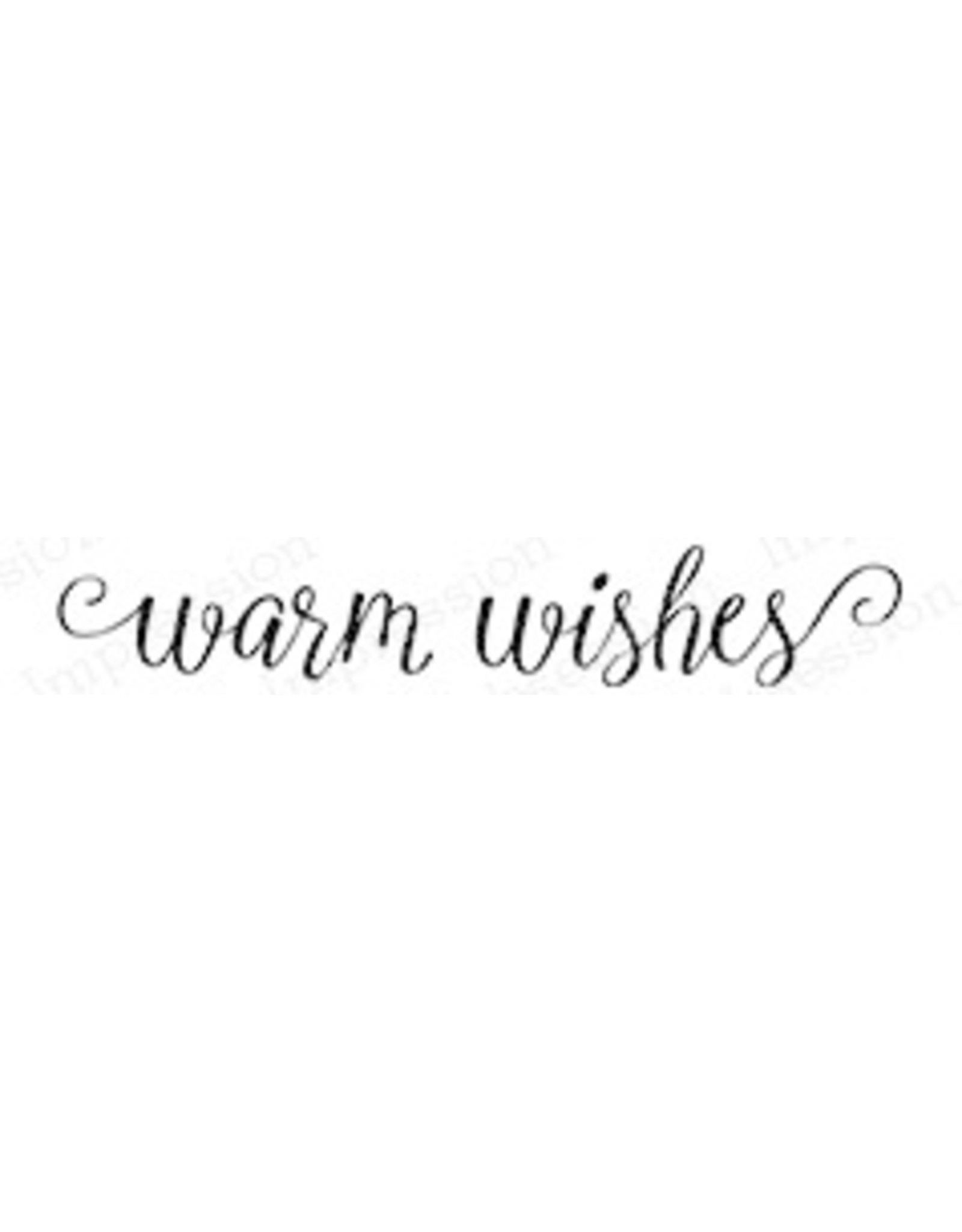 Impression Obsession Warm Wishes - Cling Stamp