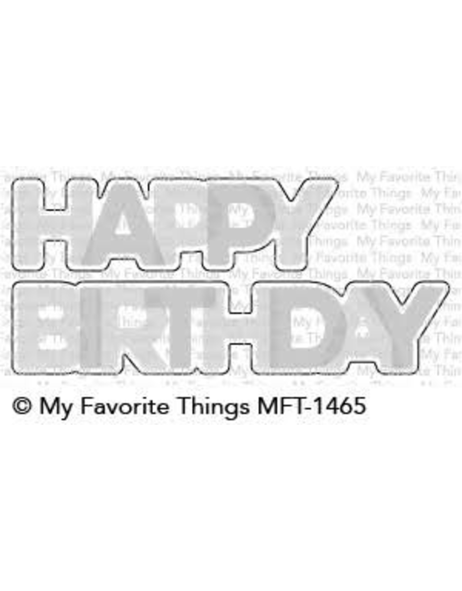 My Favorite Things Happy Birthday Blend - Clear Stamp Set