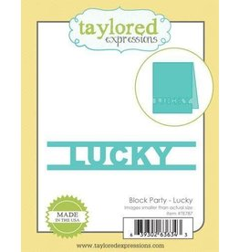 Taylored Expressions Block Party - Lucky (RETIRED) (25%)