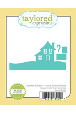Taylored Expressions Border Builders Home Sweet  - Dies