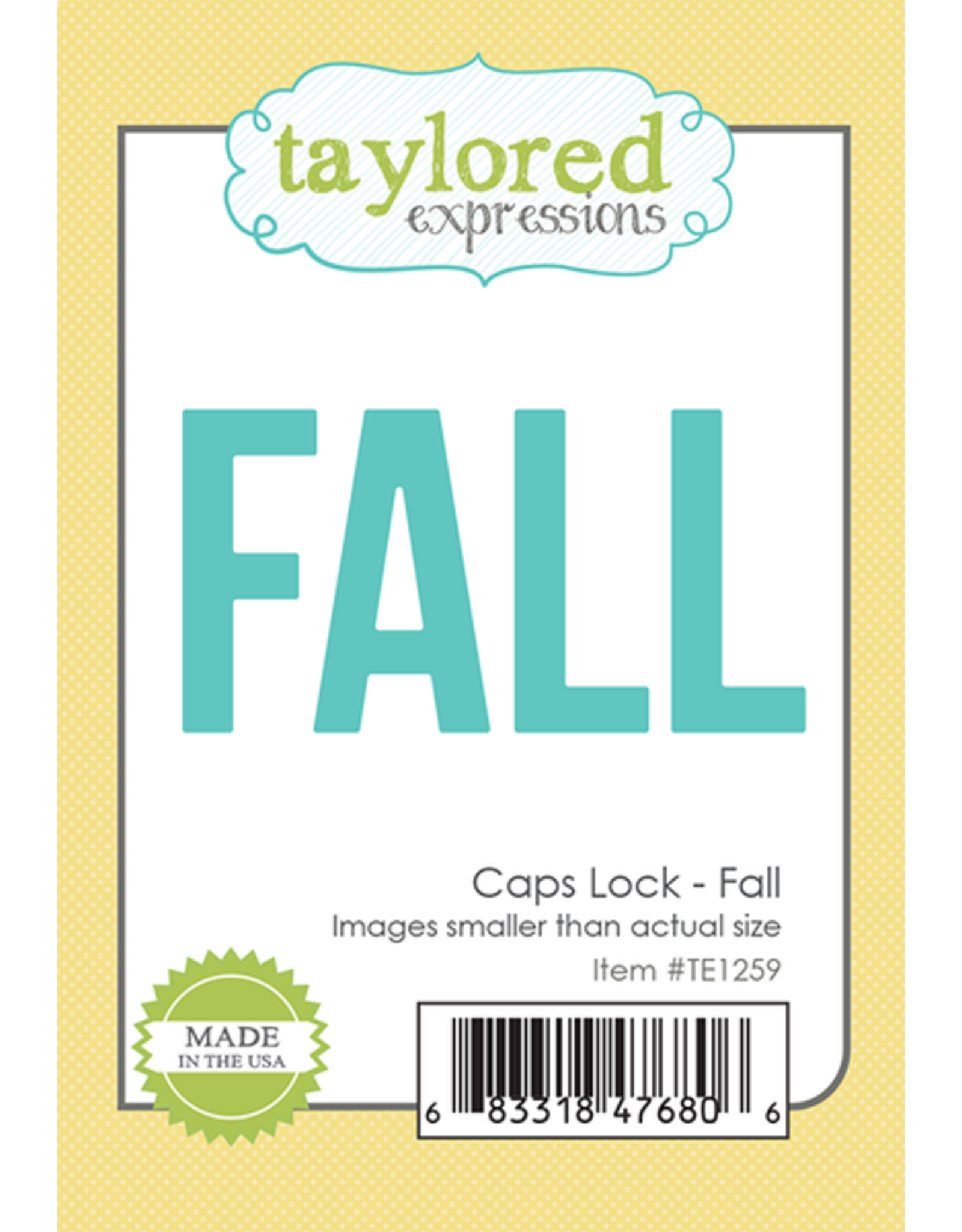 Taylored Expressions Caps Lock FALL - Die