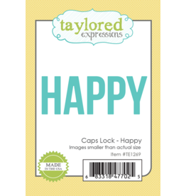 Taylored Expressions Caps Lock HAPPY - Die