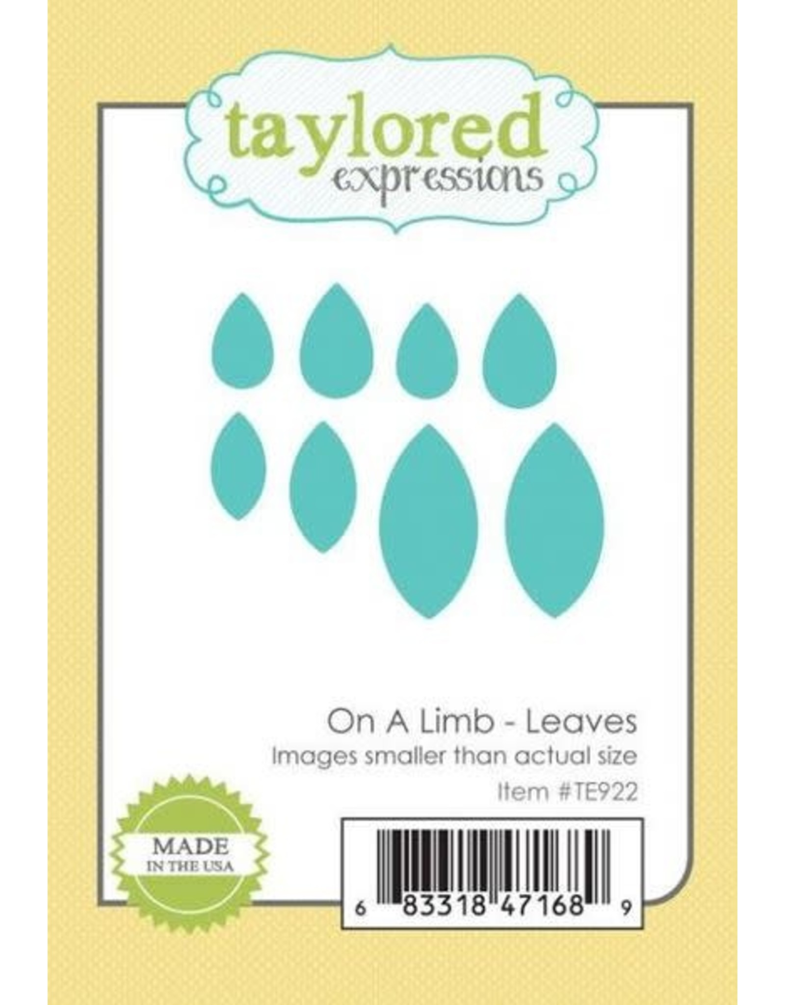 Taylored Expressions On a Limb Leaves - Die