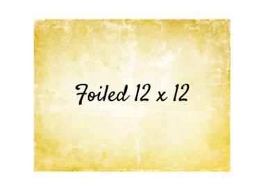 Foiled 12x12