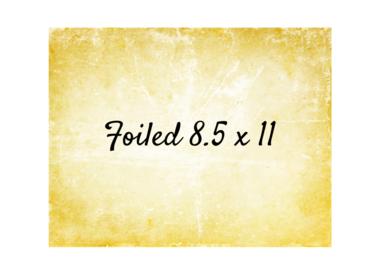 Foiled 8.5x11