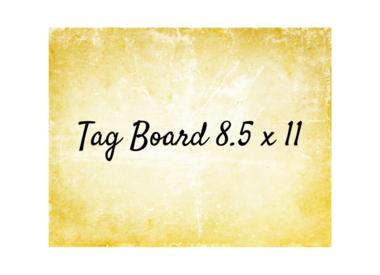 Tag Board 8.5 x 11