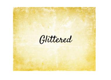 Glittered