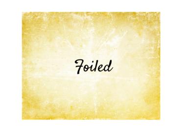 Foiled