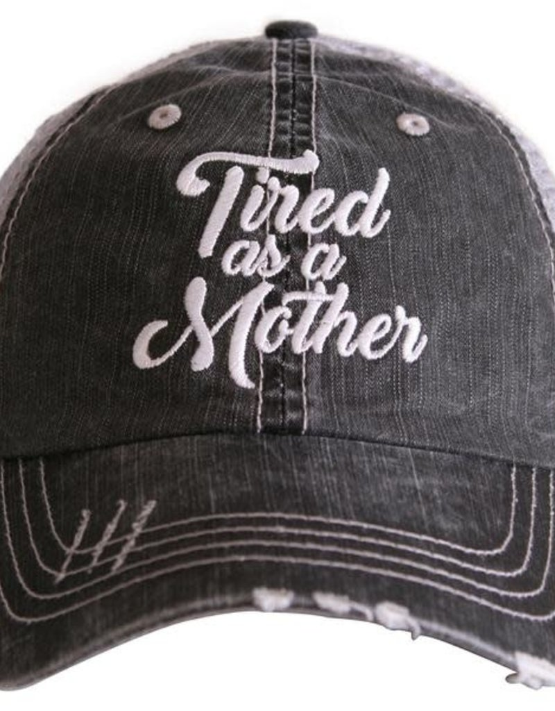 Tired As A Mother Truckers Cap