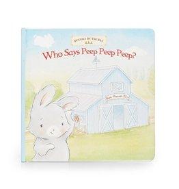 Bunnies By  Bay Who Says Peep Peep Board Book