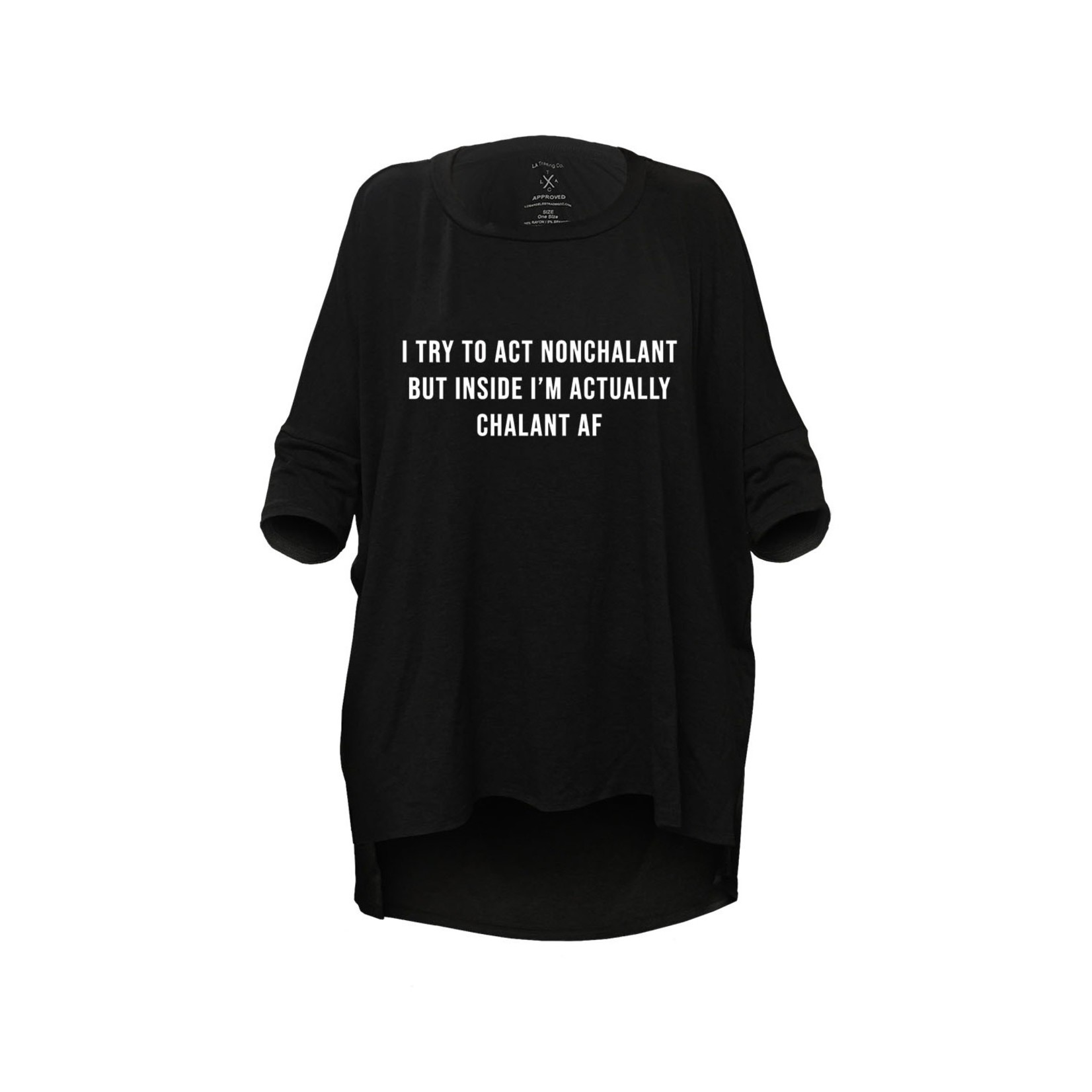 """Los Angeles Trading Co """"Non-chalant but Chalant"""" One-Size BlackTee"""