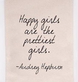 ellembee gift Happy Girls Are The Prettiest - Audrey Hepburn Tea Towel