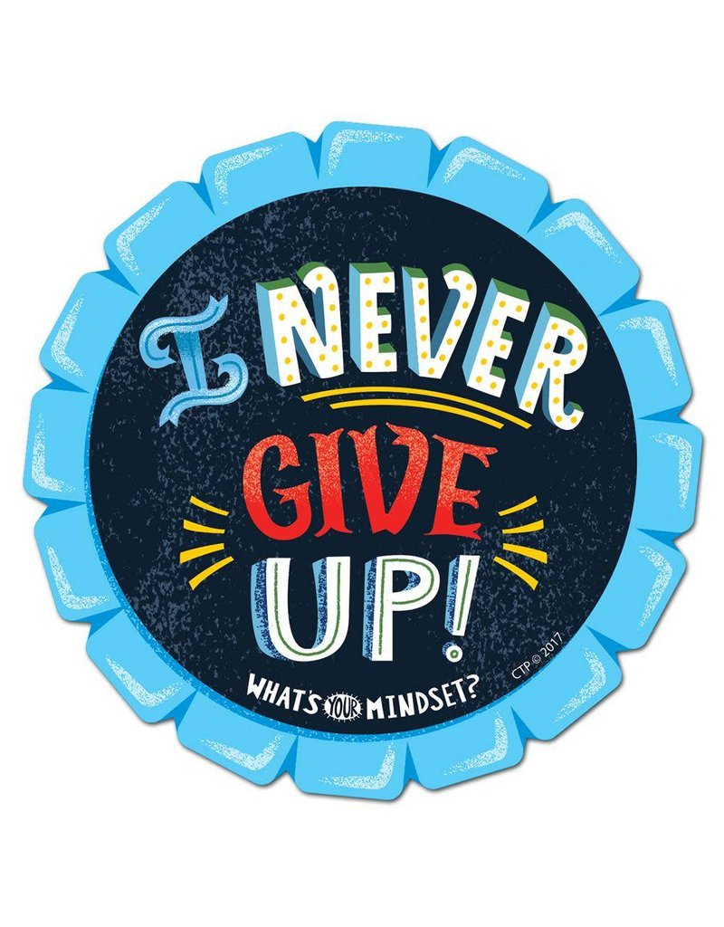 *I Never Give Up! Badge