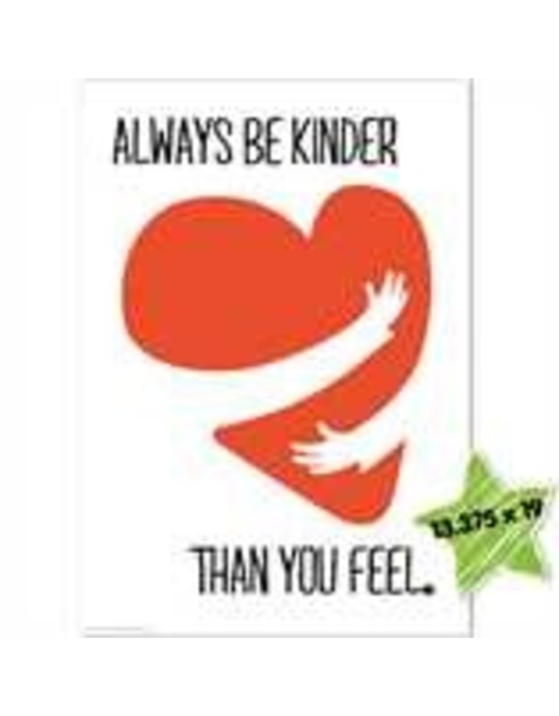 Always Be Kinder Poster