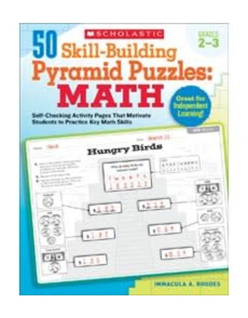 50 Skill-Building Pyramid Puzzles: Math: Grades 2–3