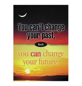 You can't change your past… Poster