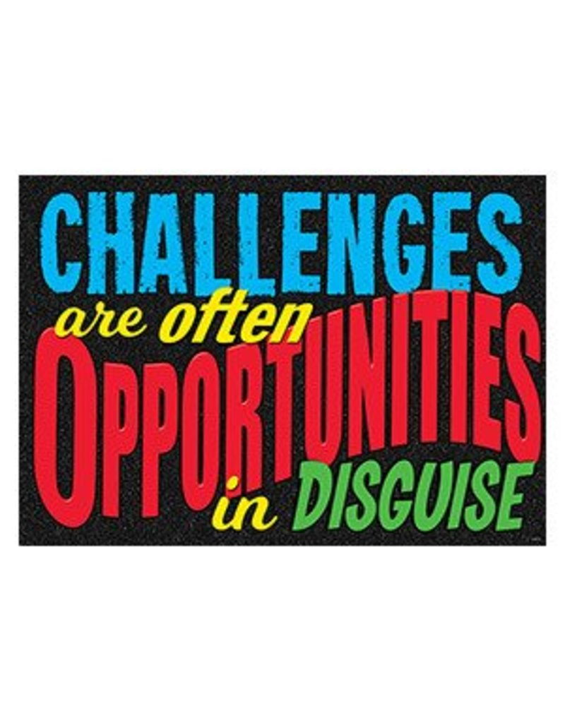 Challenges are often... Poster