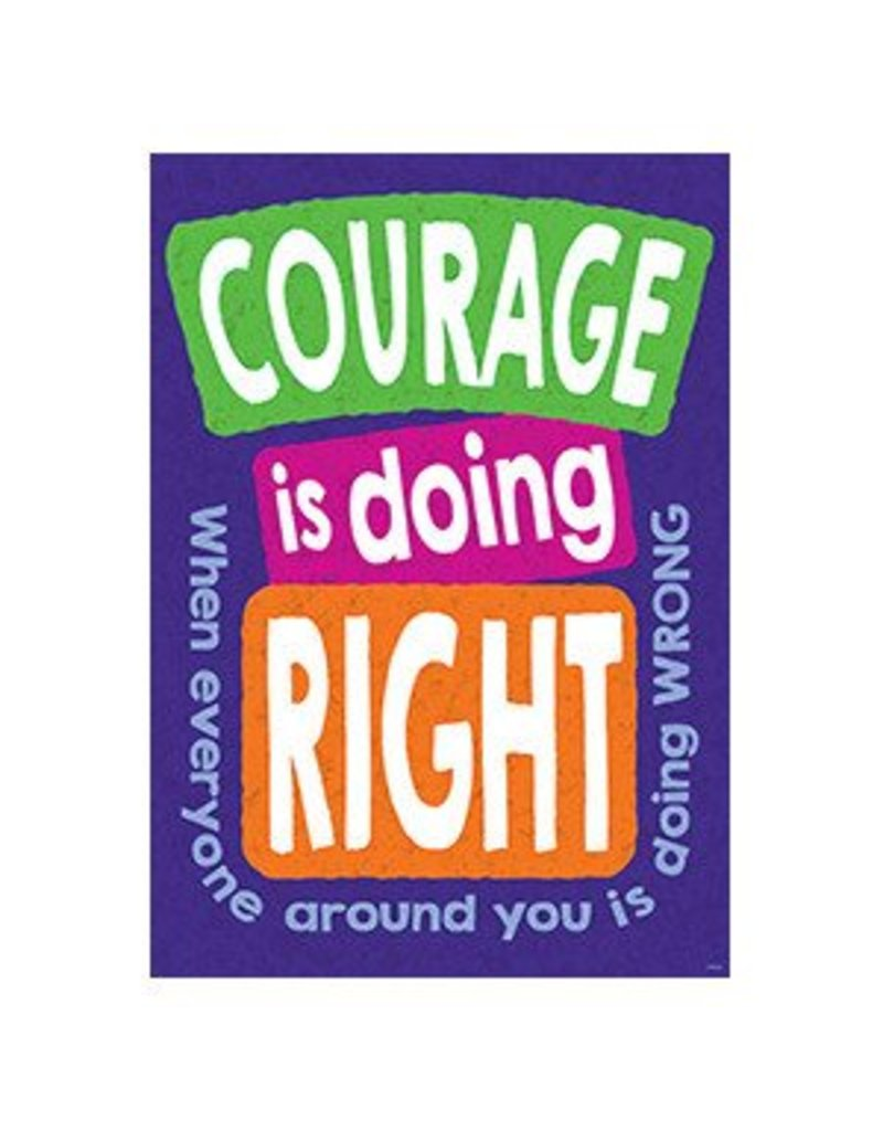 Courage is Doing Right... Poster