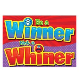 Be a winner, not a whiner Poster