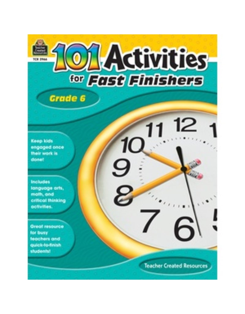 101 Activities for Fast Finishers (Gr. 6)