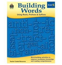 Building Words:  Using Roots, Prefixes, & Suffixes Grade 5