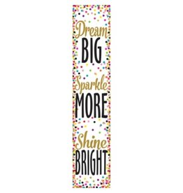 Confetti Dream Big, Sparkle More, Shine Bright Banner